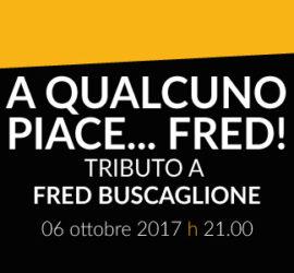 A Qualcuno Piace… Fred!