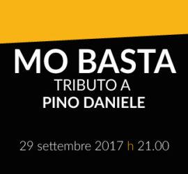 Mo Basta – Tributo a Pino Daniele (replica: 01.10; seconda replica: 08.10)