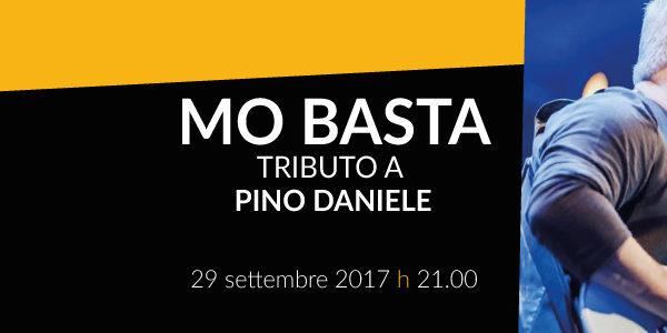 Mo Basta – Tributo a Pino Daniele