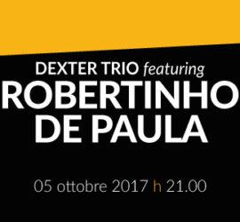 dexter trio featuring ROBERTINHO DE PAULA