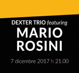 Dexter Trio featuring Mario Rosini