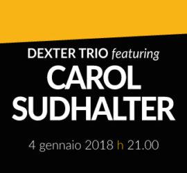 Dexter Trio featuring Carol Sudhalter
